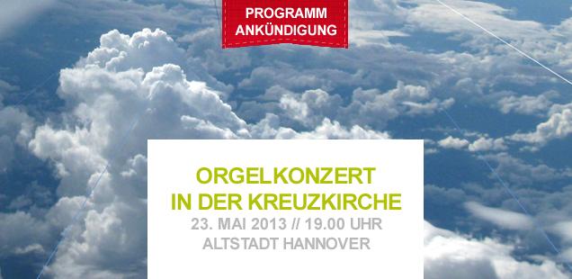 orgelkonzert-kreuzkirche-exel-ladeur-altstadt-hannover-20130517